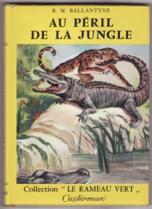 Au peril de la jungle