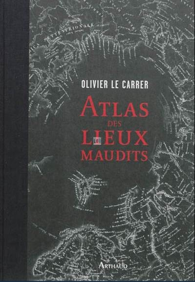 ob_4c7ca4_editions-arthaud-atlas-des-lieux-maudits-olivier